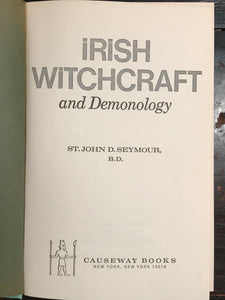IRISH WITCHCRAFT AND DEMONOLOGY - 1st, 1973 - DEMONS CURSES POSSESSION PROPHECY
