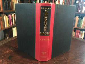 BOOK OF CEREMONIAL MAGIC - AE Waite, 1961 - MAGICK SORCERY RITES GRIMOIRE GOETIA