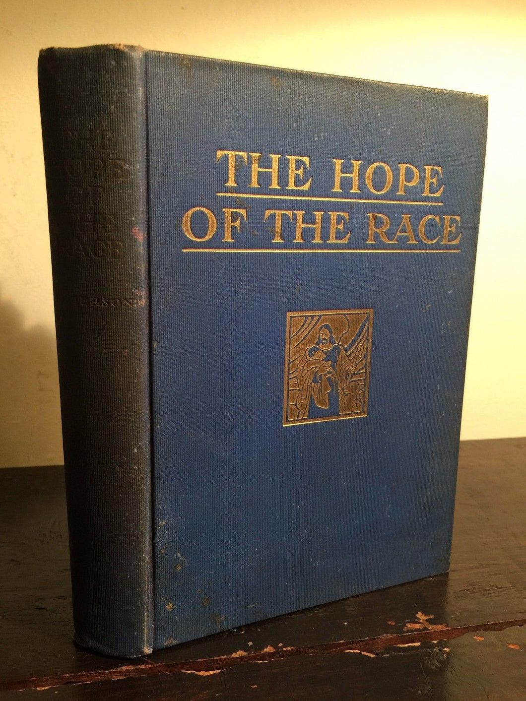 THE HOPE OF THE RACE by Frank Peterson ~ 1st/1st 1934, African American History