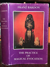 PRACTICE OF MAGICAL EVOCATION - Franz Bardon, 1991 - MAGICK GRIMOIRE INVOCATION