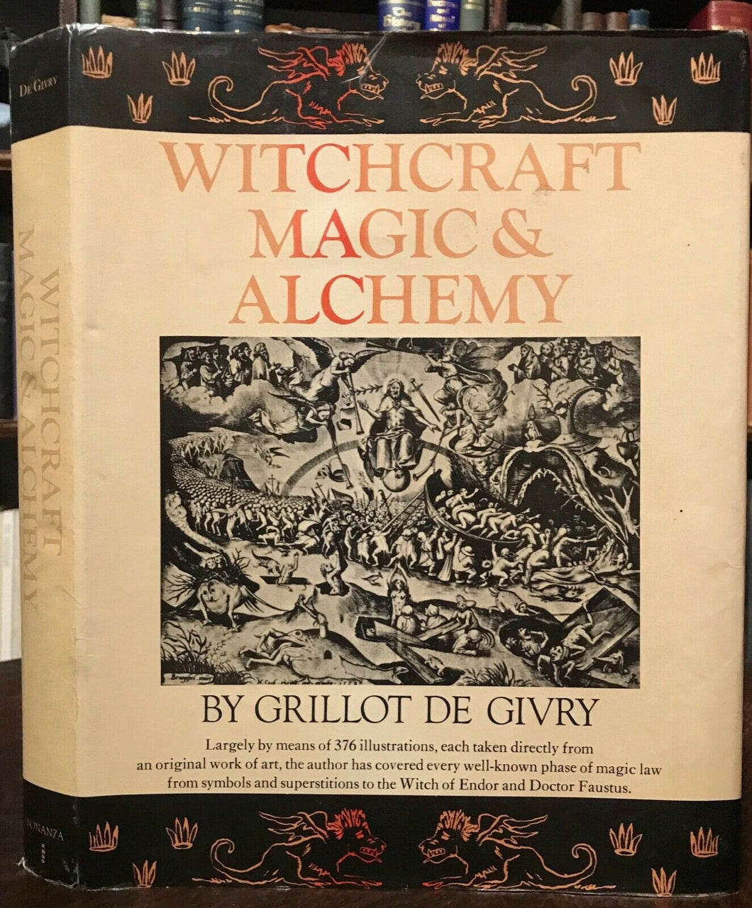WITCHCRAFT, MAGIC & ALCHEMY - De Givry, 1971 - DEMONS SORCERY MAGICK WICCA