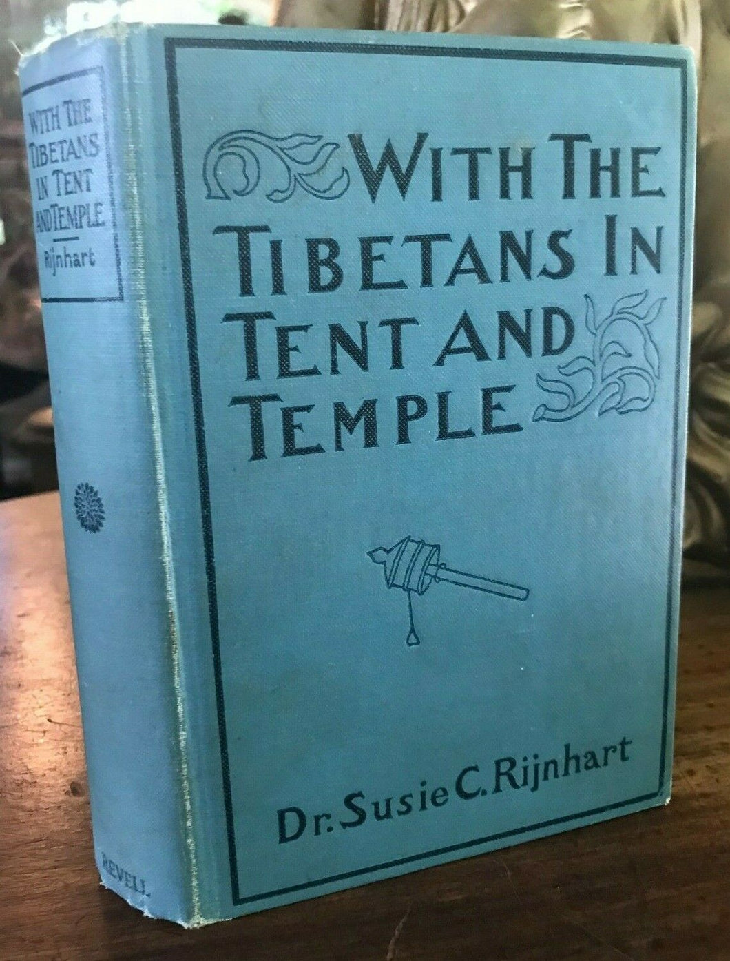WITH THE TIBETANS IN TENT & TEMPLE - Rijnhart, 1st Ed 1901 TIBET CULTURE CUSTOMS