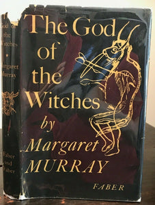 THE GOD OF THE WITCHES - Murray, 1956 - OCCULT MAGICK PAGAN WITCHCRAFT OLD GODS