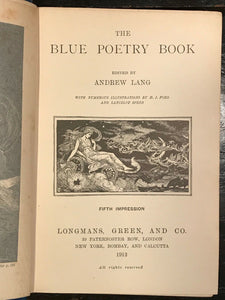 THE BLUE POETRY BOOK - Andrew Lang, HJ Ford Illustrations - 1912