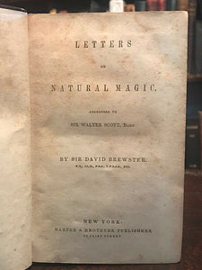 LETTERS ON NATURAL MAGIC, TO SIR WALTER SCOTT - Brewster - MAGIC, INVENTIONS