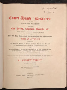 COURT-HAND RESTORED: Reading Old Deeds, Charters Etc, A. Wright 1864 HANDWRITING