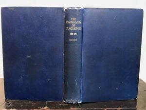 THE PSYCHOLOGY OF SUGGESTION - Sidis, 1st Ed 1898 - HYPNOSIS MEDICINE PSYCHICAL