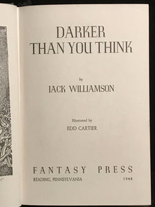 DARKER THAN YOU THINK by Jack Williamson ~ Stated 1st / 1st, HC/DJ 1948 Sci Fi