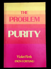 THE PROBLEM OF PURITY by Violet Firth AKA Dion Fortune 1st / 1st 1980, RARE SC