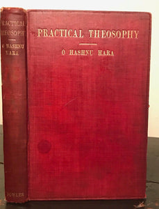 1911 - PRACTICAL THEOSOPHY - O.H. HARA, 1st/1st - Rosicrucian Blavatsky Occult