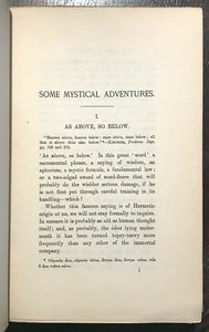 SOME MYSTICAL ADVENTURES - 1st, 1910 - MYSTICISM SECRET MYSTERIES ALCHEMY OCCULT