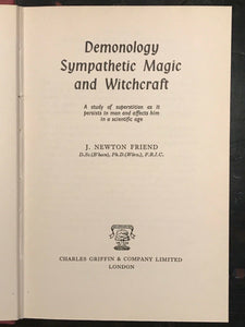 DEMONOLOGY, SYMPATHETIC MAGIC AND WITCHCRAFT - 1st, 1961 - Friend, RARE OCCULT