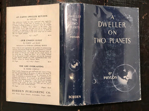A DWELLER ON TWO PLANETS - PHYLOS THE THIBETAN / FREDERICK OLIVER, 1952 ATLANTIS