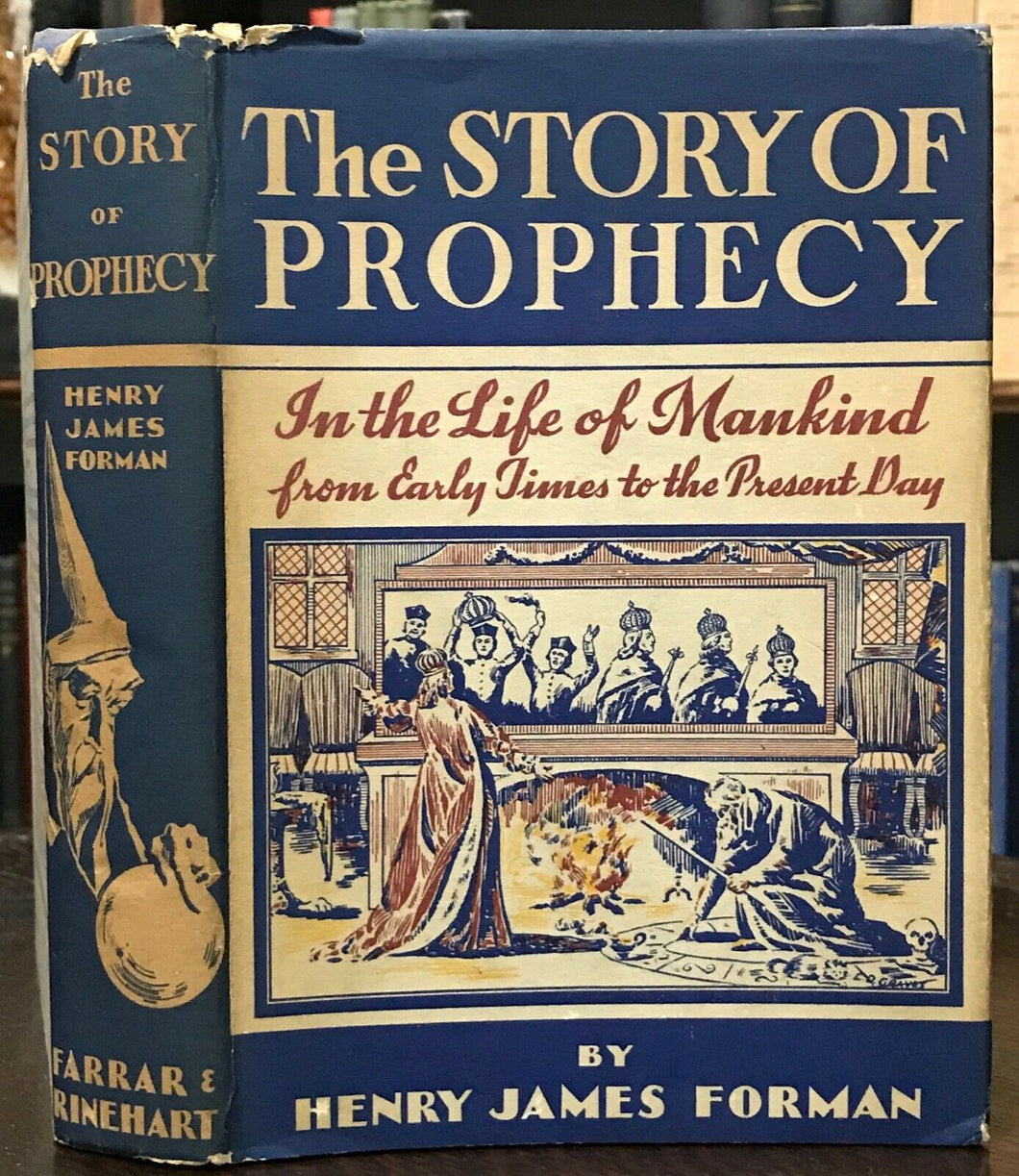 THE STORY OF PROPHECY - Forman, 1st Ed, 1936 - SECOND SIGHT SEERS FORETELLING