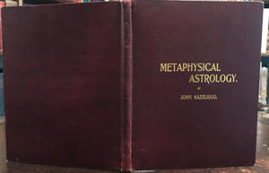 METAPHYSICAL ASTROLOGY - Hazelrigg, 1st Ed, 1900 - DIVINATION ASTROLOGY OCCULT