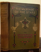 1927 — THE MESSAGE OF THE STARS by Max Heindel; ROSICRUCIAN MYSTICISM ASTROLOGY