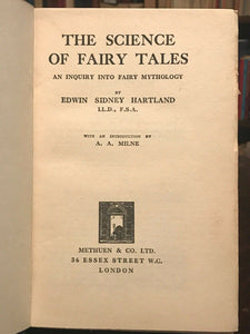 SCIENCE OF FAIRY TALES: AN INQUIRY INTO FAIRY MYTHOLOGY - 1925, AA Milne - MYTHS