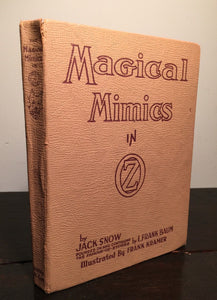 MAGICAL MIMICS IN OZ Jack Snow, Ill. Frank Kramer 1950 HC — RARE Popular Edition