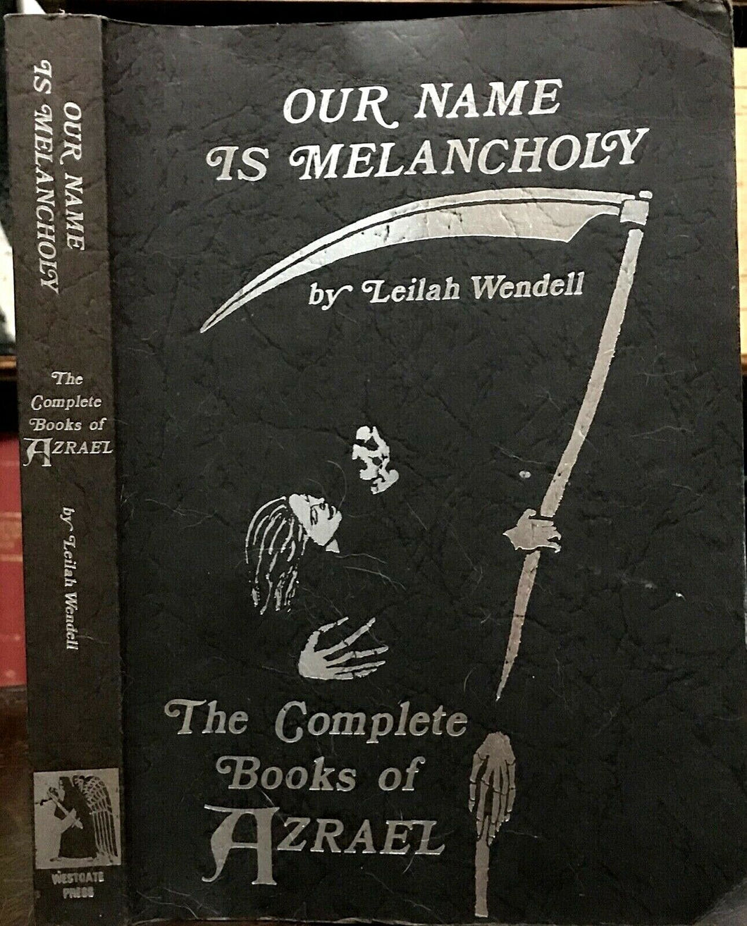 OUR NAME IS MELANCHOLY: COMPLETE BOOKS OF AZRAEL - 1st Ed, SIGNED - DEATH REAPER