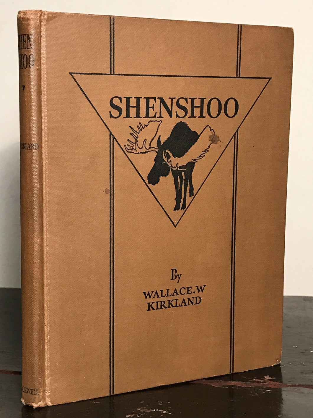 SIGNED ~ SHENSHOO: The Story of a Moose by Wallace Kirkland, 1st / 1st 1930