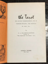 THE TAROT, OCCULT SIGNIFICANCE, USE IN FORTUNE-TELLING - MacGregor Mathers, 1971
