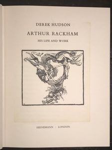 ARTHUR RACKHAM: His Life and Work by Derek Hudson 1st/1st 1960 HC/DJ ILLUSTRATED
