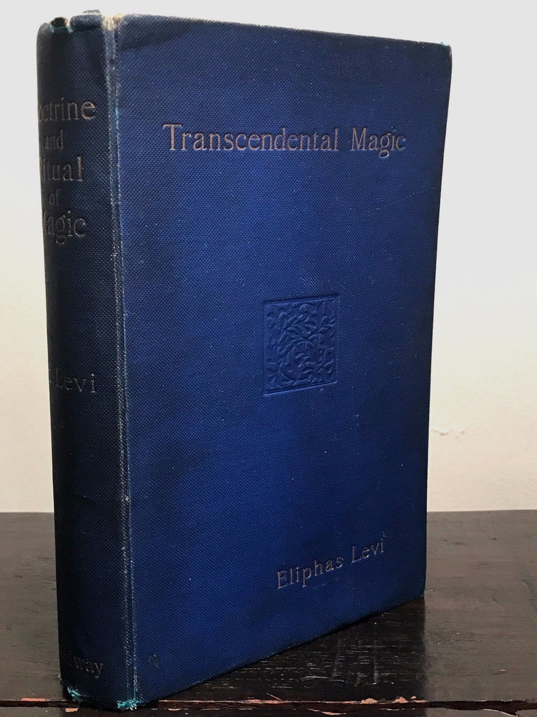 TRANSCENDENTAL MAGIC, by ELIPHAS LEVI, Preface by A.E. WAITE, 1st / 1st 1896
