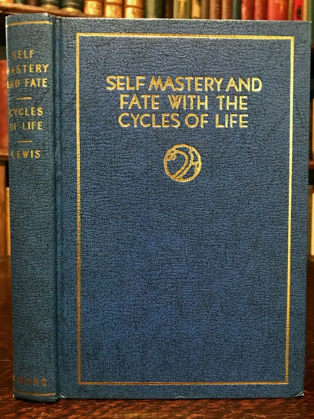 SELF MASTERY AND FATE WITH CYCLES OF LIFE - Lewis ROSICRUCIAN SOUL FATE UNIVERSE