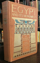 EGYPT AND ITS MONUMENTS - 1st Ed, 1908 - ANCIENT EGYPT HISTORY ILLUSTRATED