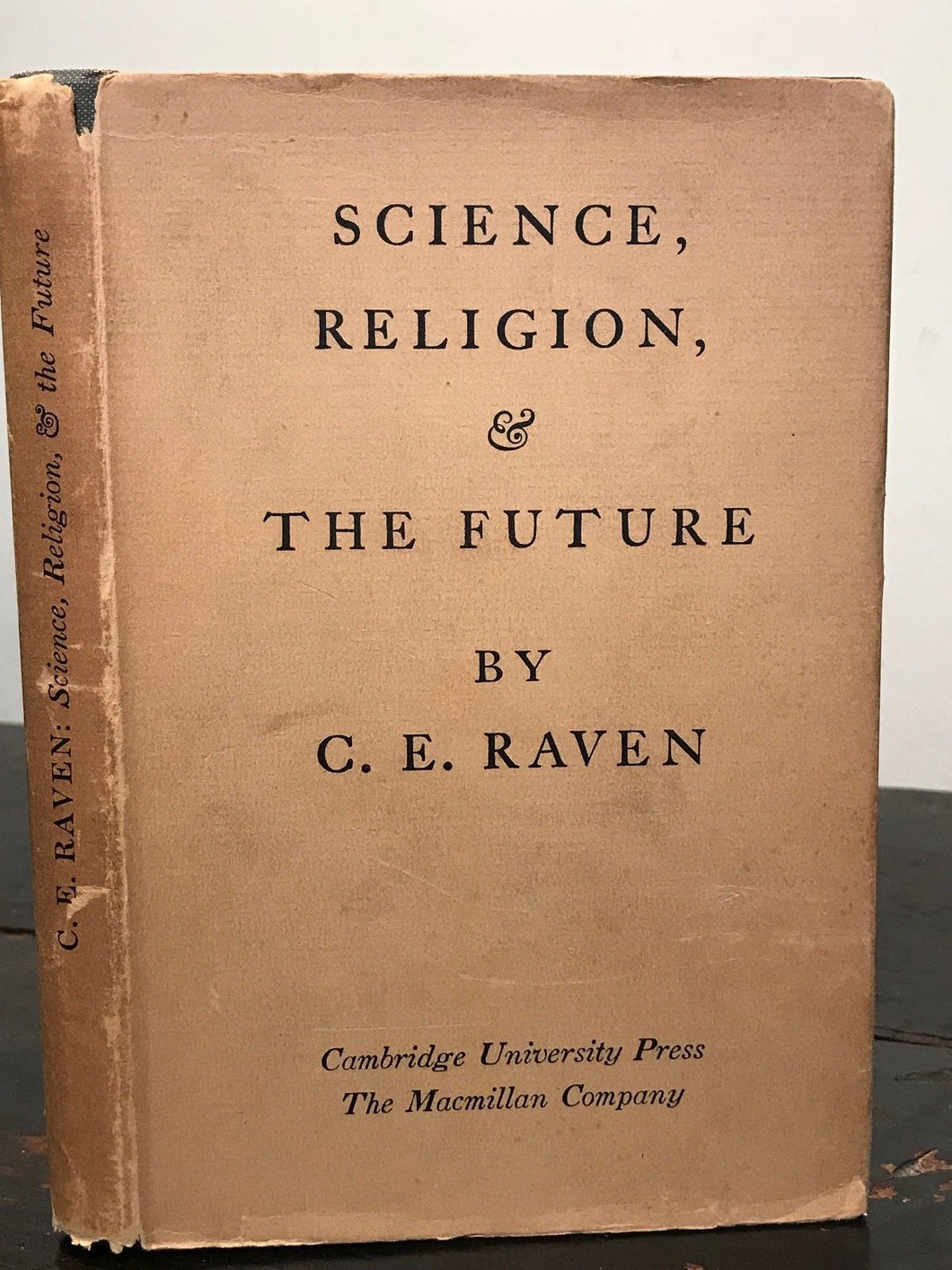 SCIENCE, RELIGION, AND THE FUTURE - Raven, 1943 - 8 Lectures, Religious Study