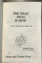 DEAD FROG IS MINE, Gavin & Yvonne Frost 1st Ed, 1996 - WITCHCRAFT OCCULT FICTION