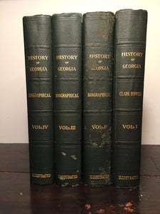 THE HISTORY OF GEORGIA Clark Howell, 1st/1st 1926, 4 Volumes, Illustrated — RARE