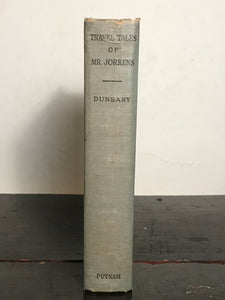 LORD DUNSANY ~ THE TRAVEL TALES OF MR. JOSEPH JORKENS, True 1st/1st 1931 HORROR