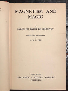 MAGNETISM AND MAGIC - BARON DE SENNEVOY, 1st/1st 1927 - Conjuring Spirits Occult