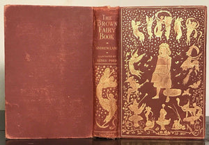 ANDREW LANG - THE BROWN FAIRY BOOK - First UK Edition, 1904
