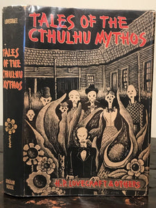 TALES OF THE CTHULHU MYTHOS - Lovecraft - Edited by August Derleth - 1st, 1969