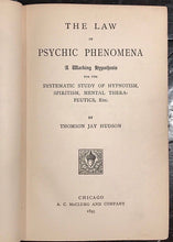 THE LAW OF PSYCHIC PHENOMENA - Hudson, 1895, Copy of Famous Magician - HYPNOTISM