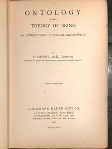 ONTOLOGY OR THE THEORY OF BEING - Coffey, 1926 - SPIRIT METAPHYSICS PHILOSOPHY
