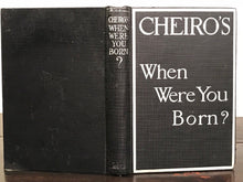 WHEN WERE YOU BORN? - CHEIRO, 1st/1st, 1914 - Astrology, Numerology, Divination