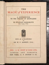 THE MAGIC OF EXPERIENCE - H. Stanley Redgrove, 1915 - Mysticism, Alchemy, Occult