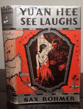 YU'AN HEE SEE LAUGHS, by Sax Rohmer, 1st / 1st 1932, HC/DJ with SCARCE DJ