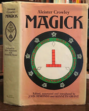 MAGICK - ALEISTER CROWLEY - John Symonds, Kenneth Grant - CEREMONIAL MAGICK