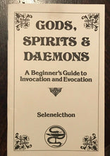 GODS, SPIRITS & DAEMONS: GUIDE TO INVOCATION & EVOCATION - 1st Ed 1980s GRIMOIRE