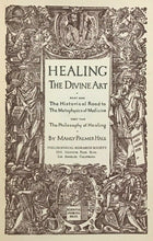 HEALING: THE DIVINE ART - Manly P. Hall, 1944 METAPHYSICS PHILOSOPHY OF MEDICINE
