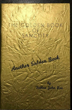 ALCOHOLICS ANONYMOUS AA - Pfau / John Doe - GOLDEN BOOK OF SANCTITY, 1970