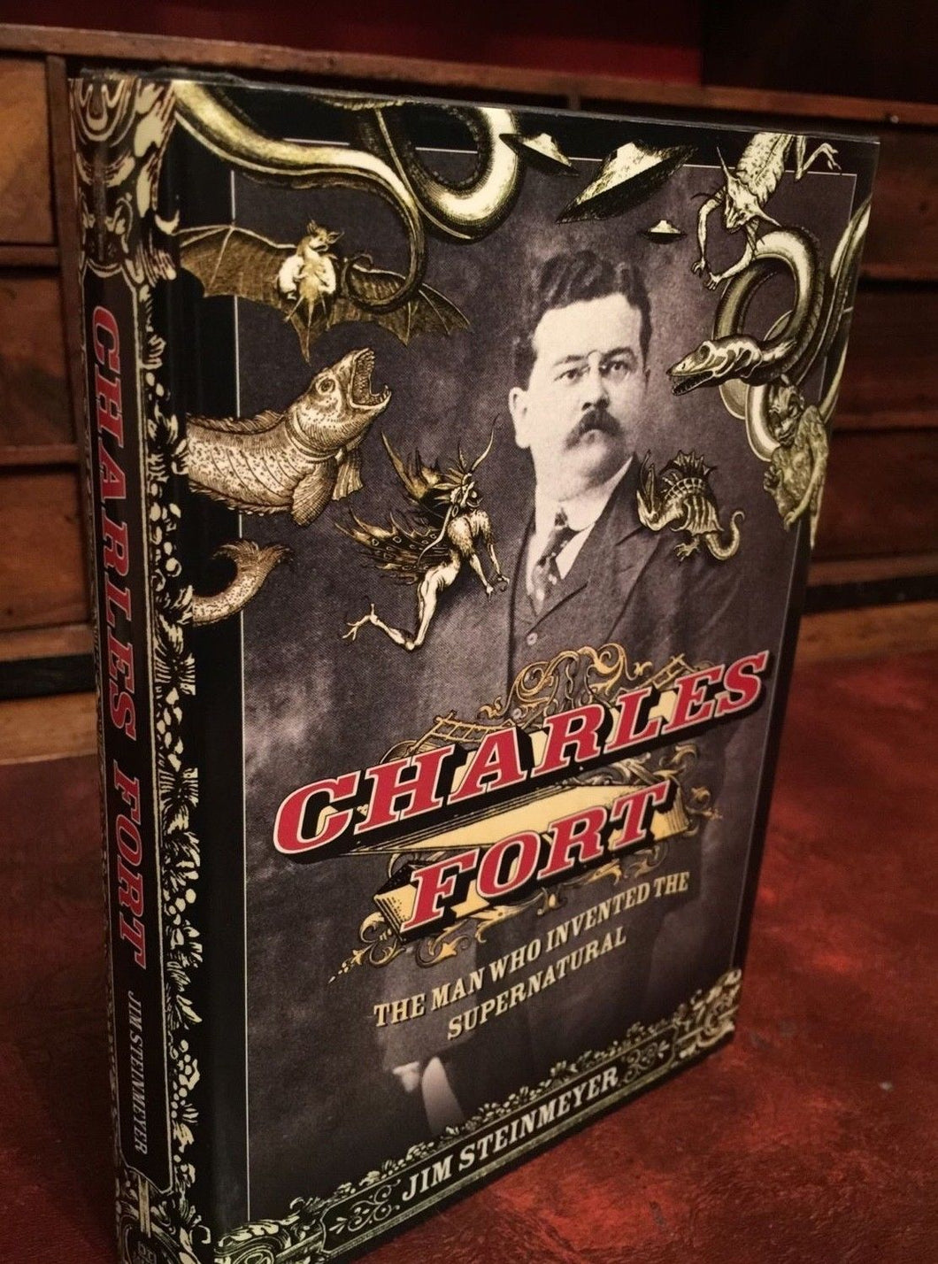 SIGNED — CHARLES FORT: The Man Who Invented the Supernatural, 2008, 1st Ed MAGIC