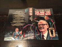 THE WAY THE FUTURE WAS by Frederik Pohl 1st/1st 1978, Very Good HC/DJ, SIGNED