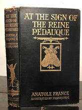1926 ANATOLE FRANCE ~ AT THE SIGN OF THE REINE PEDAUQUE, Illust. Frank C. Pape