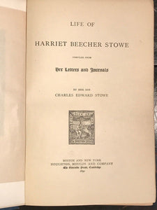 THE LIFE OF HARRIET BEECHER STOWE; Charles Stowe, 1st / 1st 1890 — ILLUSTRATED