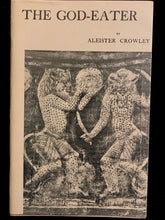 ALEISTER CROWLEY - THE GOD-EATER, 1st/1st 1973 SC/DJ - Occult